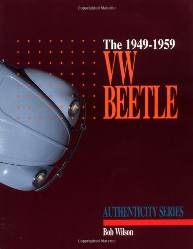 9780929758039: The 1949-1959 VW Beetle (Authenticity Series)