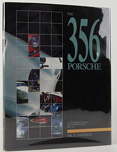 9780929758060: The 356 Porsche: A Restorer's Guide to Authenticity