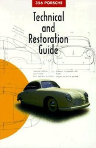 9780929758107: 356 Porsche Technical and Restoration Guide