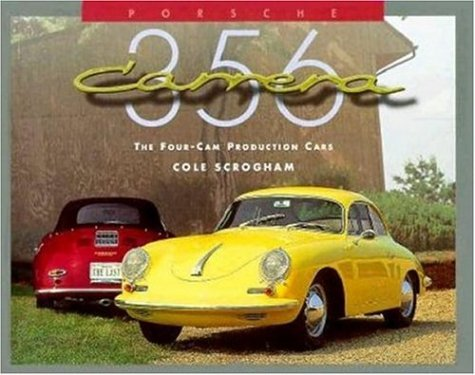 9780929758138: Porsche 356 Carrera: The Four Cam Production Cars