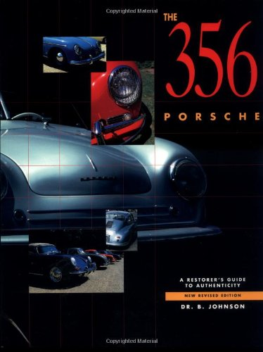 9780929758169: 356 Porsche: A Restorer's Guide to Authenticity