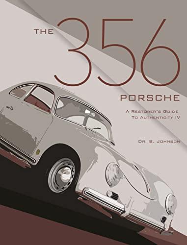 9780929758169: 356 Porsche: A Restorer's Guide to Authenticity