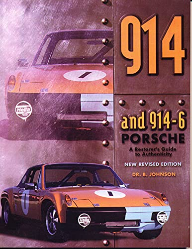 9780929758213: The 914 & 914-6 Porsche: A Restorer's Guide to Authenticity