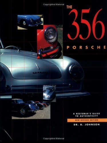 9780929758992: The 356 Porsche : A Restorer's Guide to Authenticity