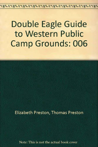 9780929760063: Double Eagle Guide to Western Public Camp Grounds