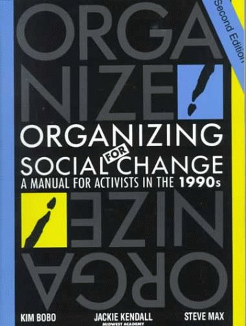 9780929765419: Organizing for Social Change: A Manual for Activists in the 1990's