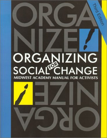 9780929765945: Organizing for Social Change: Midwest Academy Manual for Activists