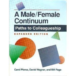 9780929767024: A Male-Female Continuum: Paths to Colleagueship