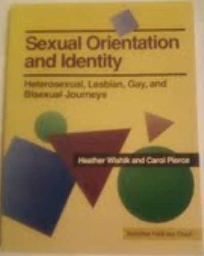 9780929767031: Sexual Orientation and Identity: Heterosexual, Lesbian, Gay, and Bisexual Journeys