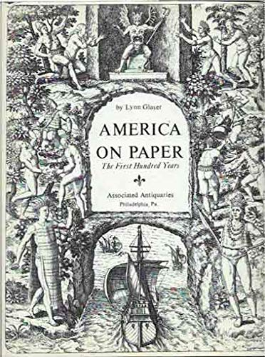 9780929769004: America on Paper: The First Hundred Years