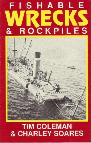 9780929775012: Fishable Wrecks and Rockpiles