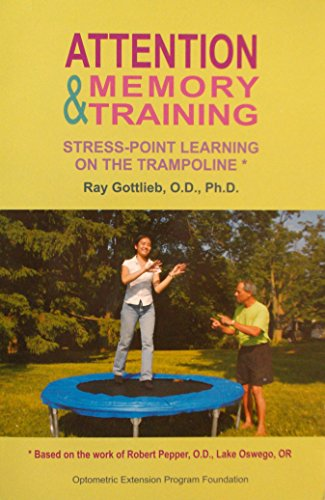 9780929780085: Attention & Memory Training: Stress-Point Learning on the Trampoline