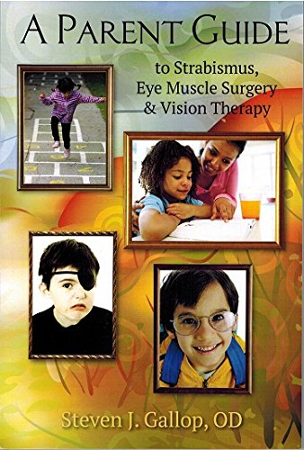 9780929780405: A Parent Guide to Strabismus, Eye Muscle Surgery and Vision Therapy