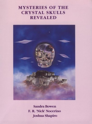 9780929781266: Mysteries of the Crystal Skulls Revealed