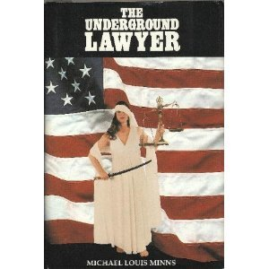 9780929801001: The Underground Lawyer