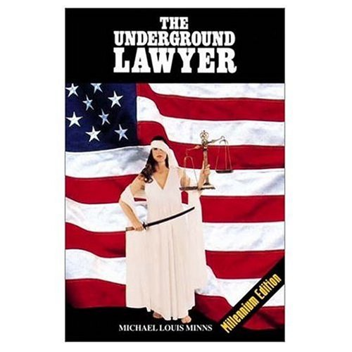 9780929801018: The Underground Lawyer