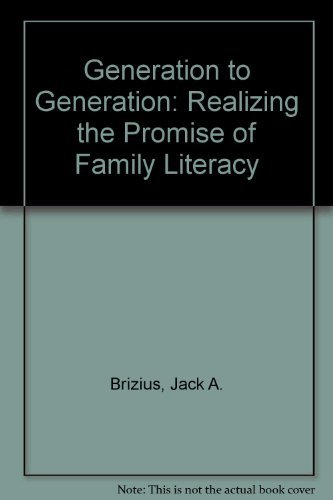 9780929816548: Generation to Generation: Realizing the Promise of Family Literacy