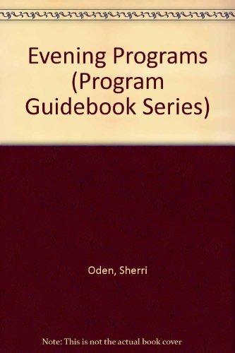 Evening Programs (Program Guidebook Series): Oden, Sherri, Weikart, David P.