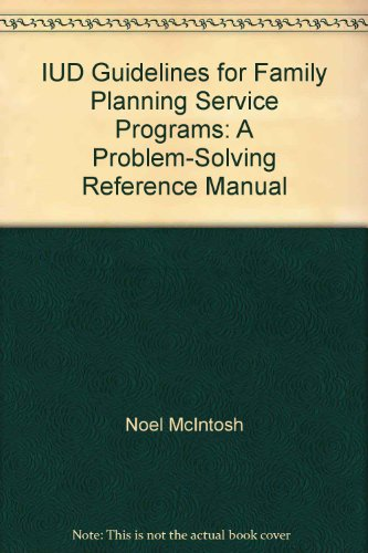 9780929817071: IUD Guidelines for Family Planning Service Programs: A Problem-Solving Reference Manual