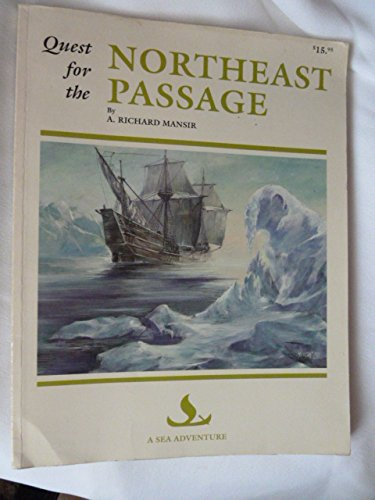 Quest for the Northeast Passage (A sea: Mansir, A. Richard