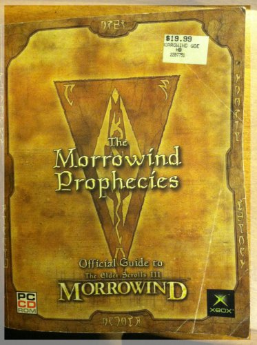 9780929843315: The Morrowind Prophecies, Official Guide to the Elder Scrolls III