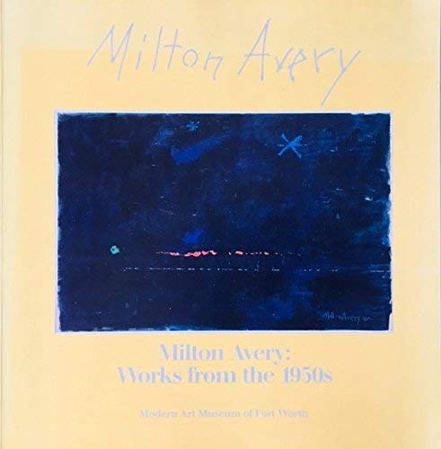Milton Avery : Works from the 1950s: Marla Price