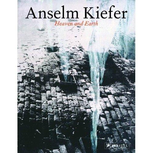 9780929865249: Anselm Kiefer: Heaven and Earth
