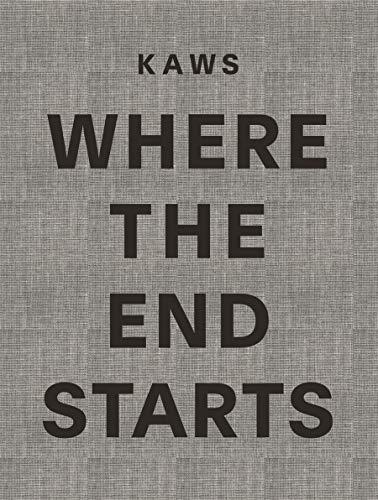 Kaws: Where the End Starts: Kaws