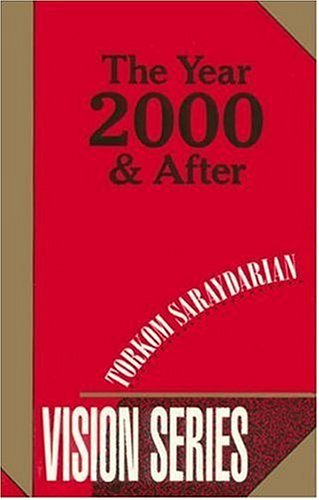 The Year 2000 and After: Torkom Saraydarian