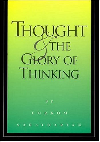 9780929874272: Thought and the Glory of Thinking