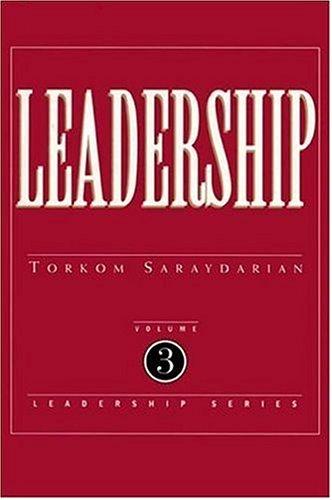 Leadership, Vol. 3: Torkom Saraydarian