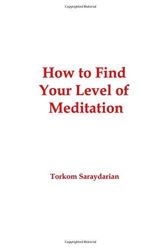 How to Find Your Level of Meditation: Torkom Saraydarian