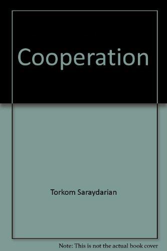 Cooperation (Family Values Series #9): Torkom Saraydarian