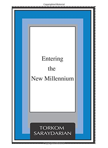 Entering the New Millennium: Torkom Saraydarian