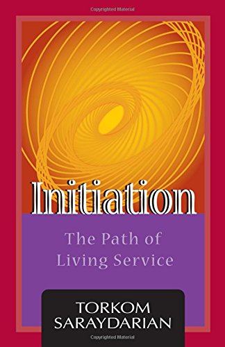 9780929874913: Initiation: The Path Of Living Service