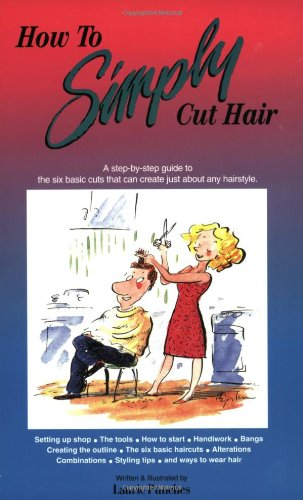 9780929883069: How to Simply Cut Hair