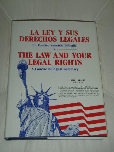 9780929887029: LA Ley Y Sus Derechos Legales (The Law and Your Legal Rights)