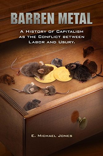 9780929891149: Barren Metal: A History of Capitalism as the Conflict between Labor and Usury