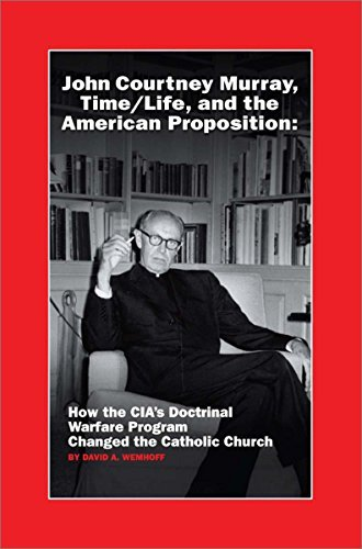 9780929891156: John Courtney Murray, Time/Life, and the American Proposition