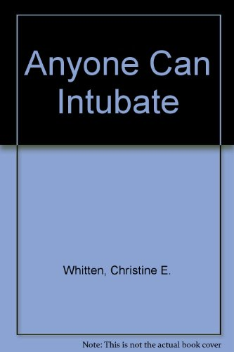 9780929894041: Anyone Can Intubate