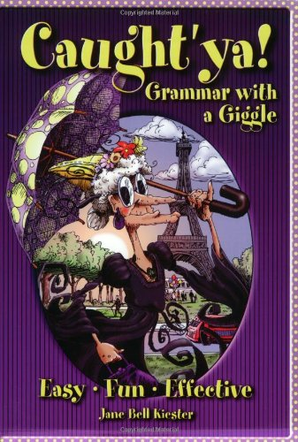 9780929895048: Caught'ya! Grammar with a Giggle (Maupin House)