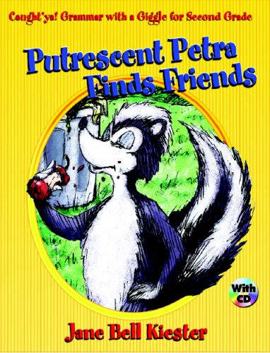 9780929895147: Caught'ya! Grammar with a Giggle for Second Grade: Putrescent Petra Finds Friends (Maupin House)