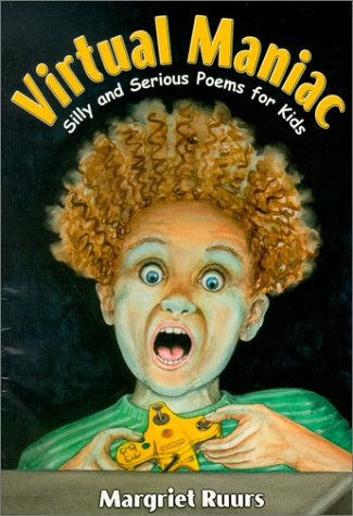9780929895437: Virtual Maniac: Silly and Serious Poems for Kids (Maupin House)