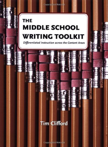 9780929895758: The Middle School Writing Toolkit: Differentiated Instruction across the Content Areas (Maupin House)