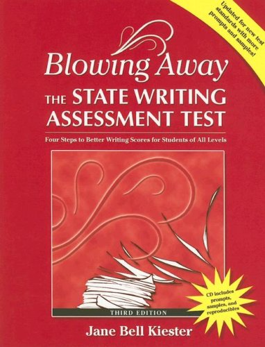 9780929895932: Blowing Away the State Writing Assessment Test (Third Edition): Four Steps to Better Scores for Students of All Levels (Maupin House)
