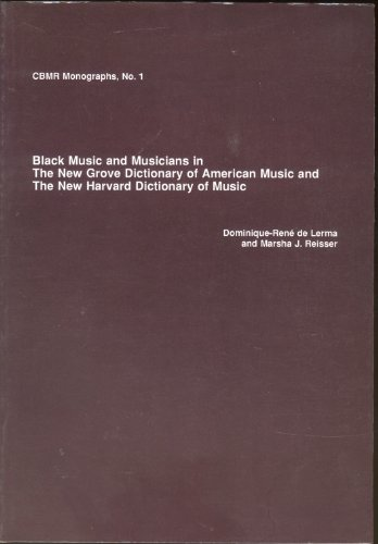 Black Music and Musicians in the New Grove Dictionary of American Music and the New Harvard ...