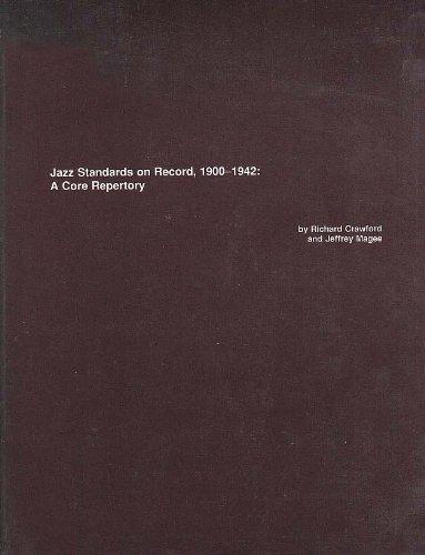 Jazz Standards on Record, 1900-1942: A Core Repertory (C B M R Monographs): Crawford, Richard, ...