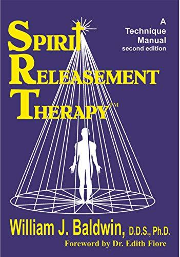 9780929915166: Spirit Releasement Therapy: A Technique Manual