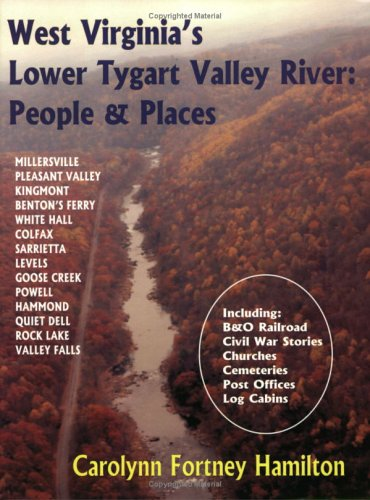 9780929915326: West Virtinia's Lower Tygart Valley River: People And Places