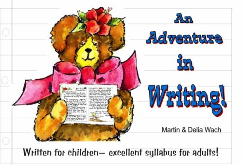 9780929915548: An Adventure in Writing